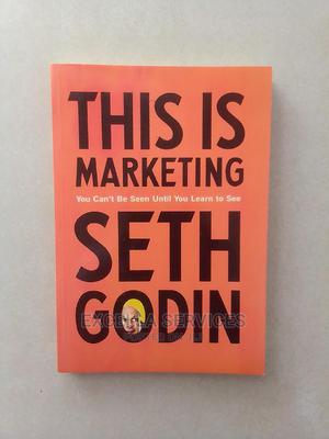 This Is Marketing by Seth Godin   Books & Games for sale in Abuja (FCT) State, Central Business Dis