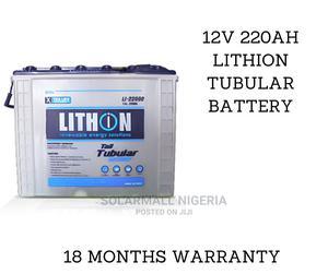 12V 220ah Lithion Tubular Battery   Solar Energy for sale in Lagos State, Alimosho