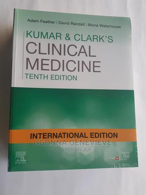 Kumar Clark's Clinical Medicine | Books & Games for sale in Lagos State, Yaba
