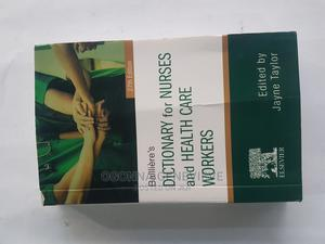 Bailliere's Dictionary for Nurses and Health Care Workers   Books & Games for sale in Lagos State, Yaba