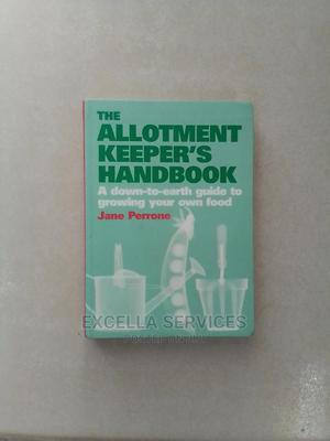 The Allotment Keepers Handbook   Books & Games for sale in Abuja (FCT) State, Central Business Dis