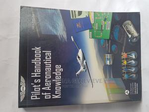 Pilot's Handbook of Aeronautical Knowledge   Books & Games for sale in Lagos State, Yaba