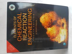 Elements of Chemical Reaction Engineering   Books & Games for sale in Lagos State, Yaba