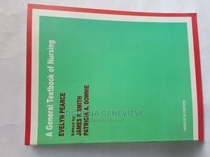 A General Textbook of Nursing by Evelyn Pearce   Books & Games for sale in Lagos State, Yaba