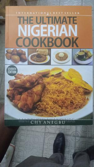 The Ultimate Nigerian Cookbook | Books & Games for sale in Lagos State, Yaba