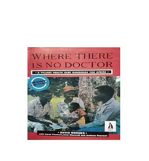 Where There Is No Doctor by David Werner | Books & Games for sale in Lagos State, Lagos Island (Eko)