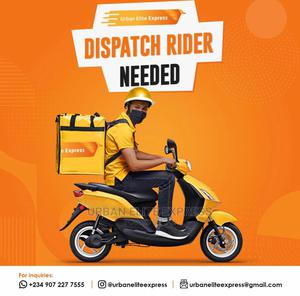 Dispatch Rider Needed Urgently in Abuja! | Logistics Services for sale in Abuja (FCT) State, Jabi