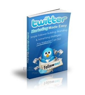 Twitter Growth And Marketing Made Easy   Books & Games for sale in Lagos State, Ikeja