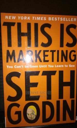 This Is Marketing by Seth Godin   Books & Games for sale in Lagos State, Ajah