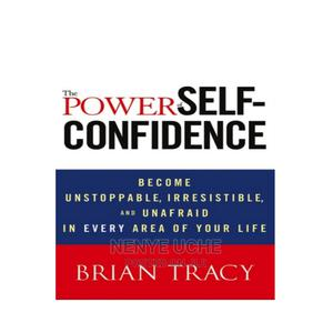 The Power Of Self Confidence By Brain Tracy   Books & Games for sale in Lagos State, Ajah