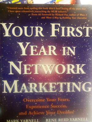 Your First Year in Network Marketing   Books & Games for sale in Lagos State, Surulere