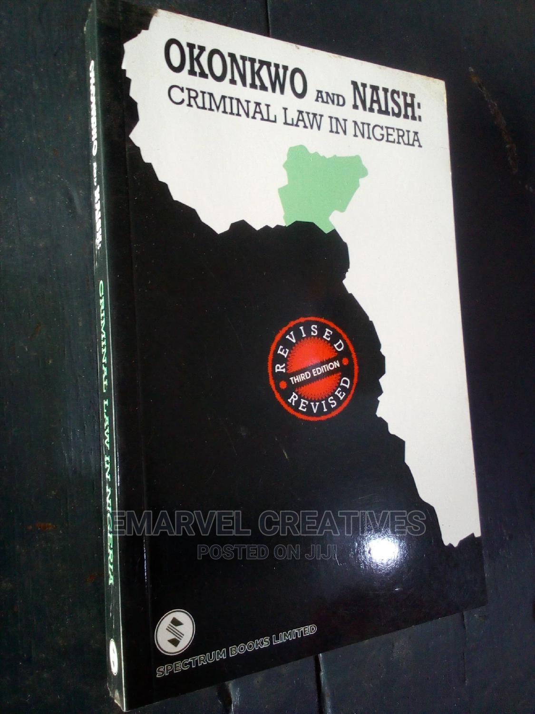 Okonkwo and Naish : Criminal Law in Nigeria