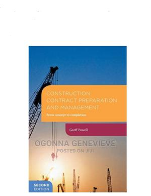 Construction Contract Preparation and Management 2nd Edition | Books & Games for sale in Lagos State, Yaba