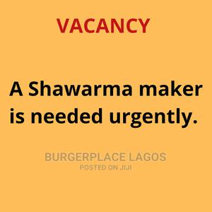 A Shawarma Maker Is Urgently Needed.   Restaurant & Bar Jobs for sale in Lagos State, Ikotun/Igando