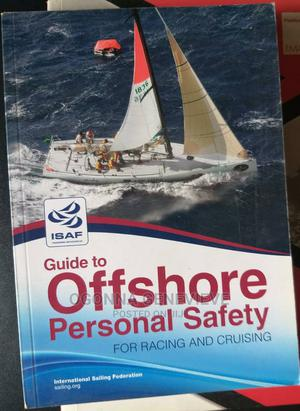 Guide to Offshore Personal Safety for Racing and Cruising | Books & Games for sale in Lagos State, Yaba