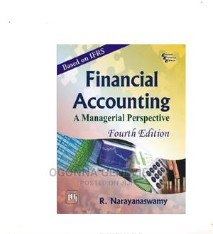 FINANCIAL ACCOUNTING 4th Edition ( a Managerial Perspective | Books & Games for sale in Lagos State, Yaba