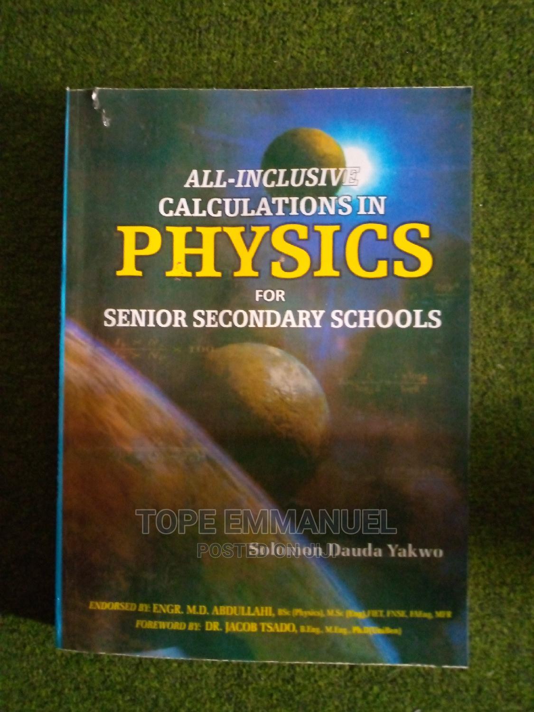 All Inclusive in Calculation Physics Senior Secondary Sch