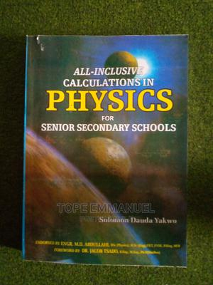 All Inclusive in Calculation Physics Senior Secondary Sch   Books & Games for sale in Lagos State, Surulere