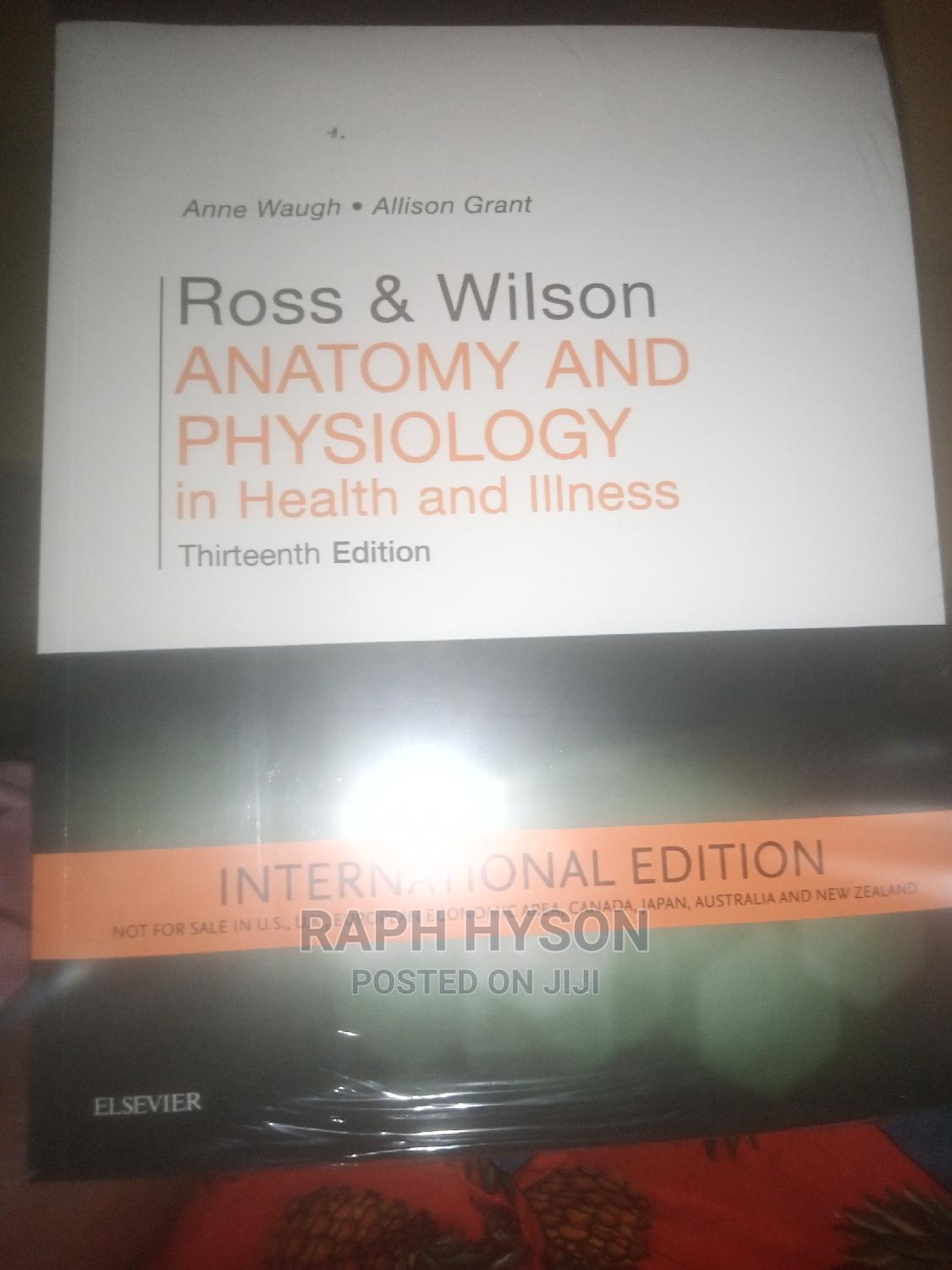 Archive: Ross and Wilson Anatomy and Physiology 13th Edition