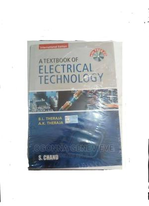 A Textbook of Electrical Technology by Theraja   Books & Games for sale in Lagos State, Yaba