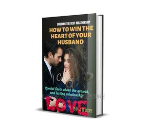 How To Win The Heart Of My Husband | Books & Games for sale in Lagos State, Lagos Island (Eko)