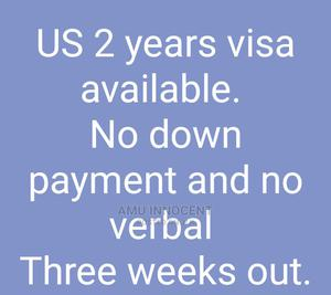 US 2years Visa Available. | Travel Agents & Tours for sale in Lagos State, Alimosho