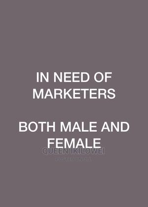 Marketers Needed | Advertising & Marketing Jobs for sale in Rivers State, Port-Harcourt