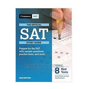 Official SAT Study Guide 2020 Edition | Books & Games for sale in Lagos State, Yaba