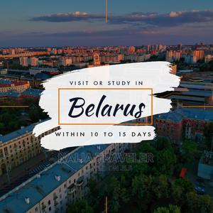 Belarus Visit And Study Visa Within 10days To 15 Days | Travel Agents & Tours for sale in Lagos State, Lekki