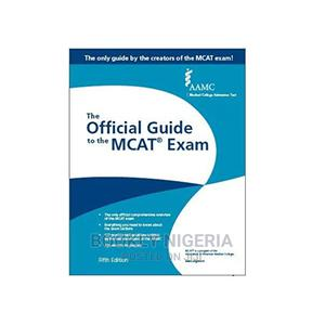The Official Guide to the McAt Exam | Books & Games for sale in Lagos State, Yaba