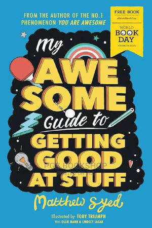 Matthew Syed_my Awesome Guide to Getting Good | Books & Games for sale in Lagos State, Ajah