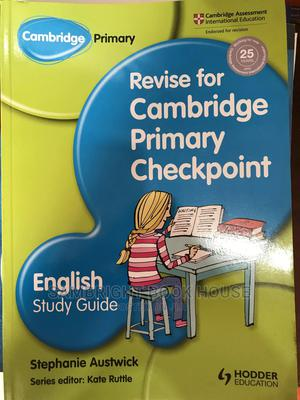 Revise for Cambrigde Primary Checkpoint English Study Guide | Books & Games for sale in Lagos State, Surulere