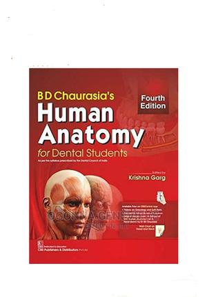 B D Chaurasia's Human Anatomy: For Dental Students   Books & Games for sale in Lagos State, Yaba