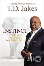 Instinct By T. D. Jakes | Books & Games for sale in Lagos State, Ikeja