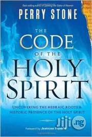 The Code Of The Holy Spirit By Perry Stone | Books & Games for sale in Lagos State, Ikeja