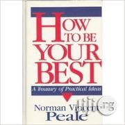 How To Be Your Best By Norman Vincent Peale   Books & Games for sale in Lagos State, Ikeja