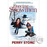 Dancing With Snowmen By Perry Stone | Books & Games for sale in Lagos State, Ikeja