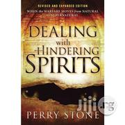 Dealing With Hindering Spirits By Perry Stone | Books & Games for sale in Lagos State, Ikeja