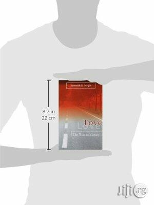 Love: The Way to Victory by Kenneth E. Hagin | Books & Games for sale in Apapa, Lagos State, Nigeria