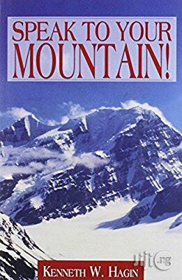 Kenneth E Hagin Speak to Your Mountain