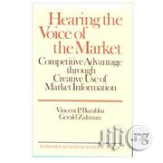 Hearing The Voice Of The Market By Vincent P. Barabba, Gerald Zaltman   Books & Games for sale in Lagos State, Ikeja