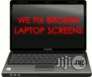 Replace Your Broken Laptop Screen | Repair Services for sale in Lagos State